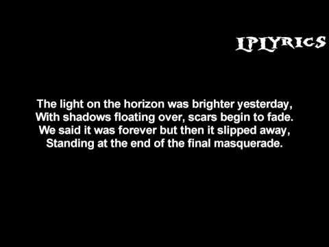 Linkin Park - Final Masquerade [Lyrics on screen] HD