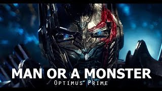 Optimus Prime Man Or A Monster