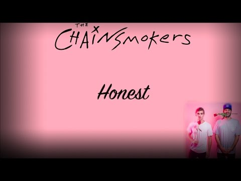 The Chainsmokers Honest (Official Lyric Video)