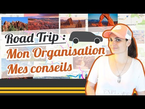 [ROAD TRIP] MON ORGANISATION - MES CONSEILS 🚙