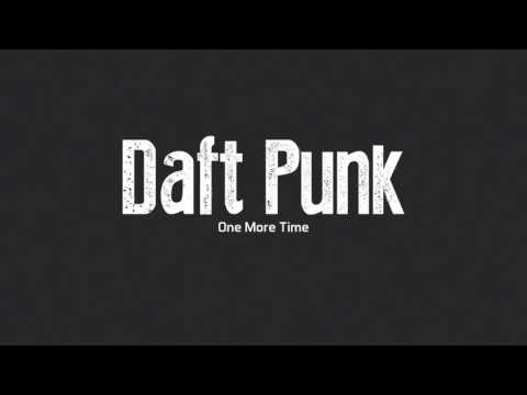 One More Time - Daft Punk Lyrics