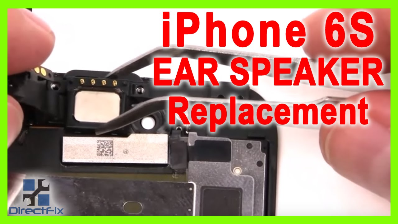 online retailer cfbf9 e9995 iPhone 6s Ear Speaker Replacement done in 3 Minutes