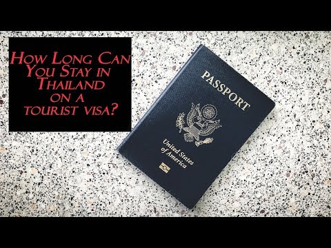 How long can you stay in Thailand on a tourist visa?