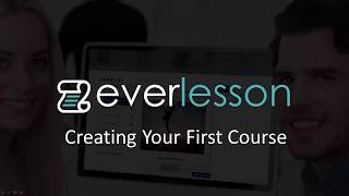 EverLesson – Creating your first course with EverLesson