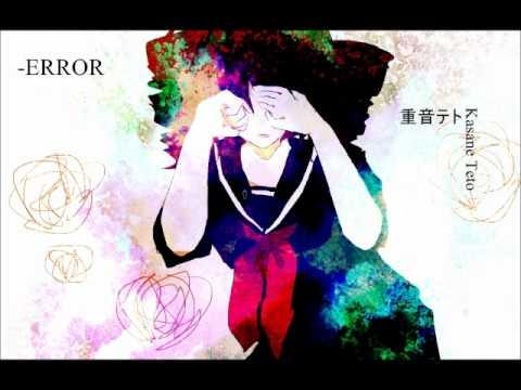 【 Kasane Teto 】 -ERROR 【 UTAUカバー 】