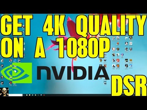 How To Enable Nvidia Dynamic Super Resolution (DSR) 4K Quality On A 1080P Monitor