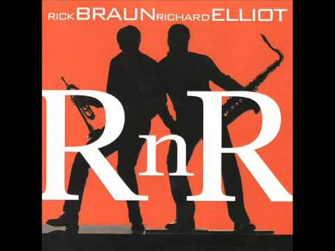 Rick Braun & Richard Elliot  Sunday Night