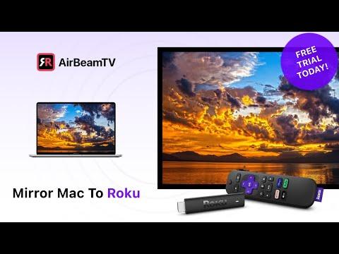Mirror your Mac or Macbook on a Roku TV screen - AirBeamTV