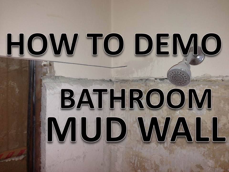 How To Demo Old Bathroom Mud Wall (Tile Over Concrete And Wire Mesh)    YouTube