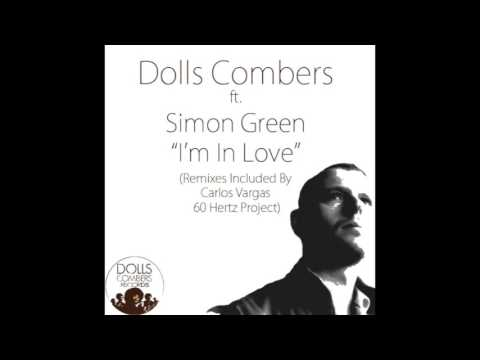 Dolls Combers feat. Simon Green - I'm In Love (Original Mix)