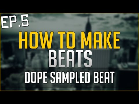 How To Make DOPE SAMPLED Beat in FL Studio 12 - Chopping Tutorial