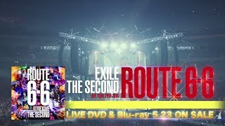 """EXILE THE SECOND / LIVE TOUR 2017-2018 """"ROUTE 6・6"""" -Documentary- TEASER"""