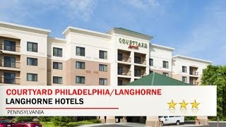 Courtyard Philadelphia/Langhorne - Langhorne Hotels, Pennsylvania Mp3