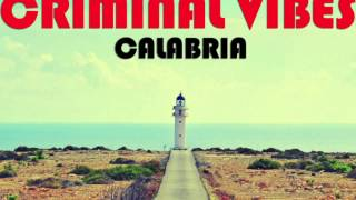 Criminal Vibes - Calabria (Club Mix)