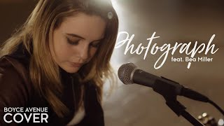 Download Photograph - Ed Sheeran (Boyce Avenue feat. Bea Miller acoustic cover) on Spotify & Apple Mp3 and Videos