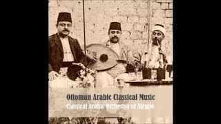 Orchestre Arabe Classique d'Alep - Musique Classique Arabo Ottomane