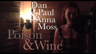 Dan Paul and Anna Moss - Poison & Wine (cover)