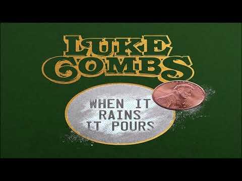 Luke Combs When It Rains It Pours HQ
