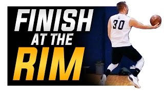 How to Finish: Keys to Finishing at the Rim in Basketball