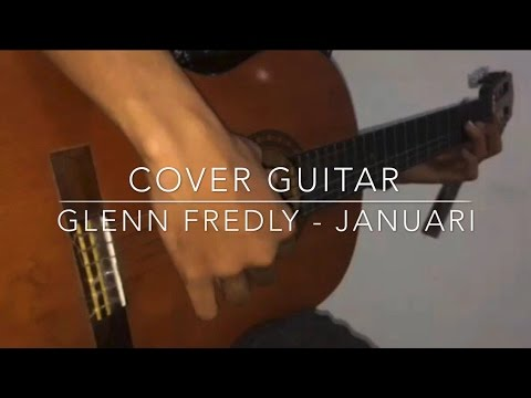 Januari - Glenn Fredly (Studio Guitar Cover 2017)