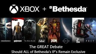 The GREAT Debate: Should Microsoft Keep ALL of the Bethesda IP's Exclusive to Xbox \u0026 PC?