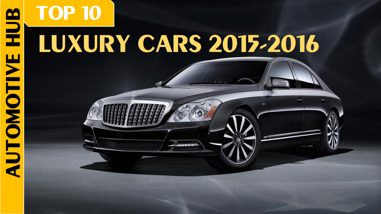 Luxury Vehicle: Top 10 Most Expensive Ultra Luxury Cars 2015-2016