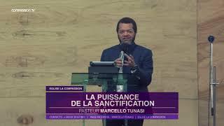 La Puissance de la sanctification  Pasteur MARCELLO TUNASI culte du 12 Juin 2018 1
