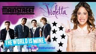 Violetta MainStreet The World Is Mine Karaoke Instrumental