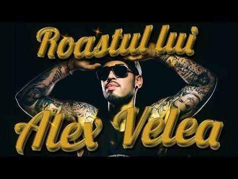 Roast-ul lui Alex Velea