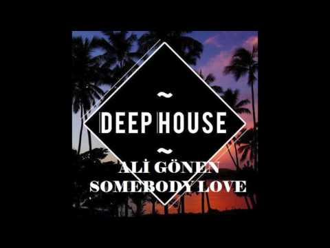 Ali Gönen - Somebody Love