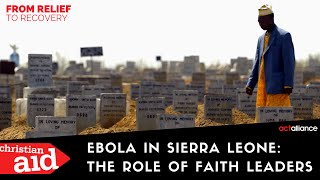Ebola in Sierra Leone: the role of faith leaders