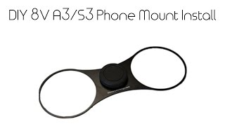 Clear Mount Magnetic Phone Holder - Audi A3 8V 2013+ INSTALL