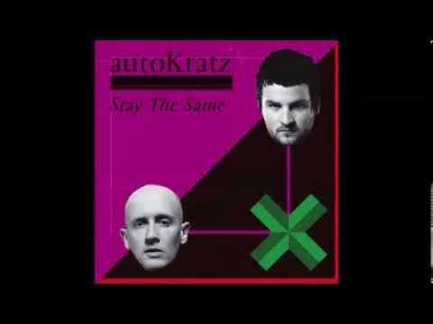 autoKratz - Stay the Same (80Kidz Remix)