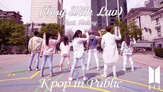 [KPOP IN PUBLIC - BOY WITH LUV 작은 것들을 위한 시 FT. HALSEY DANCE COVER] -- BTS -- 방탄소년단 [YOURS TRULY]