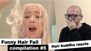 Hair Buddha reacts on Funny Hair Fails compilation #5 - Hairdresser reaction