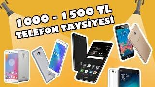 1000 - 1500 TL  arası akıllı telefon tavsiyeleri