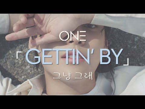 ONE - '그냥 그래 (Gettin' by)' [Hangul/Romanization/English Lyrics]