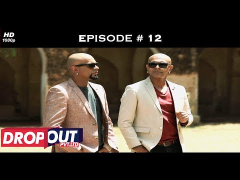 Dropout Pvt Ltd- Full Episode 12 - Race to be the CEO!