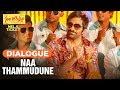 Naa Thammudune Dialogue   Nela Ticket Dialogues   Ravi teja, Malavika Sharma