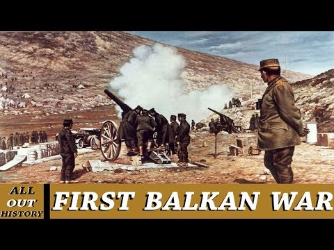 First Balkan War | All - Out History