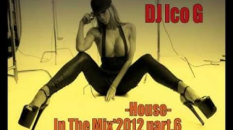 DJ Ico G   In The Mix '2012 part 6