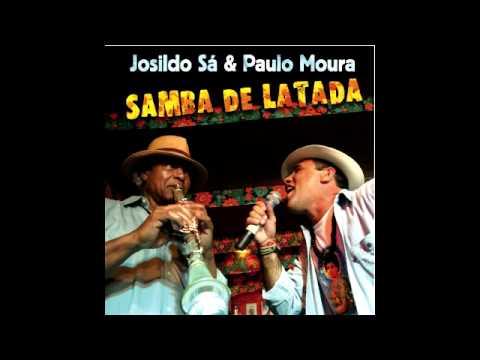 Pro Paulo - Josildo Sá e Paulo Moura