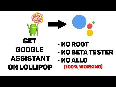 How To Get The Google Assistant On Android 5 Lollipop (No Root, No Beta Tester,No Allo) ✔
