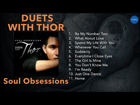 Soul Obsessions: Duets With Thor | NON-STOP