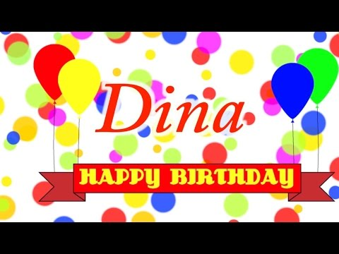 Happy Birthday Dina Song