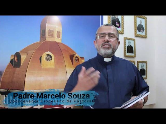 Plano Diocesano de Pastoral - Lançamento  - Padre Marcelo Souza