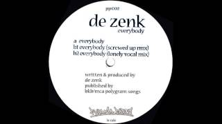 De Zenk - Everybody (Lonely Vocal Mix)