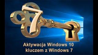 Aktywacja Windows 10 za pomocą klucza Windows 7