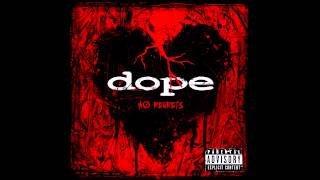 Dope - No Regrets (Full Album)