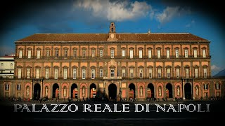 Palazzo Reale di Napoli - Royal Palace of Naples